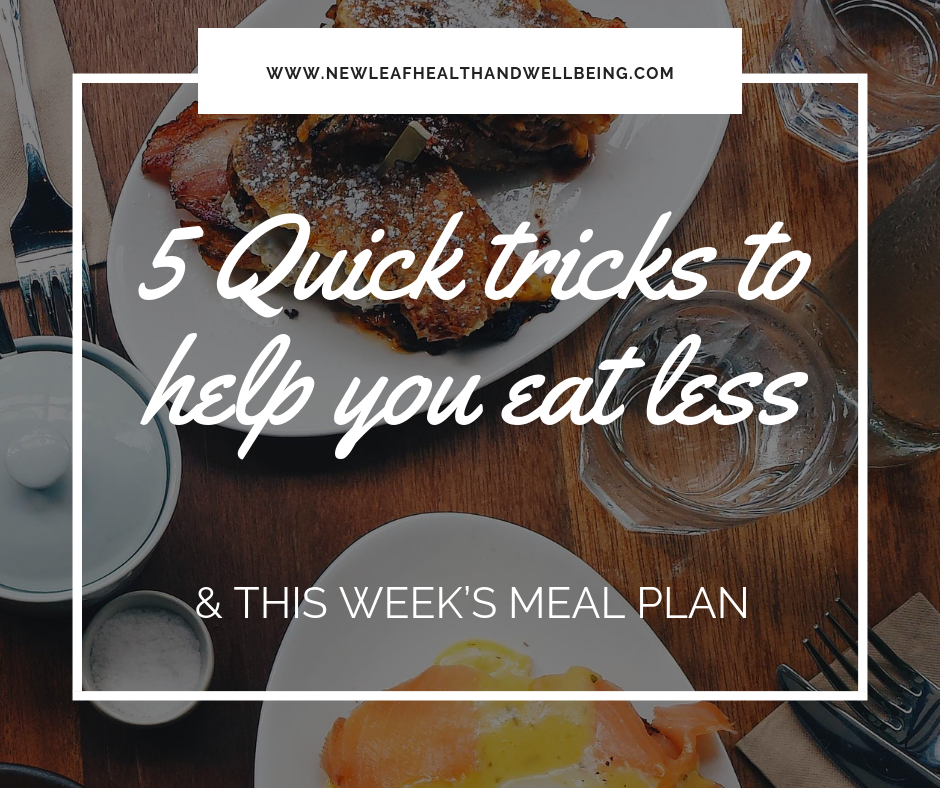 quick tricks to help you eat less